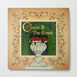 Oscar & the Roses book now available on Blurb.com Metal Print
