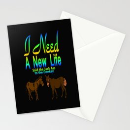 I Need A New Life Stationery Cards