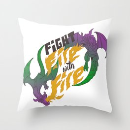 Fight fire with fire (Other Color Ver.) Throw Pillow