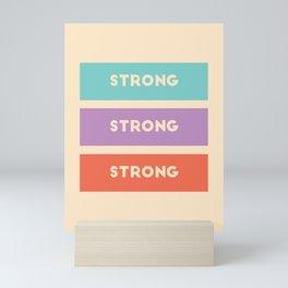 stay strong kids Mini Art Print