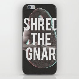Shred The Gnar iPhone Skin