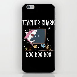 Funny Teacher Shark Doo Doo Doo School Student Classroom Educator Gift iPhone Skin