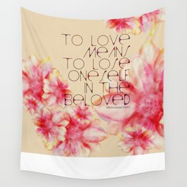 To Love Means Wall Tapestry