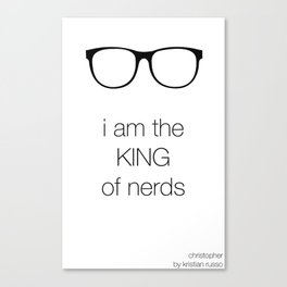 i am the KING of nerds Canvas Print
