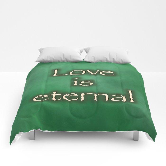 Love is eternal Comforters