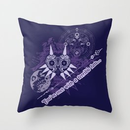 You've Met With a Terrible Fate... Throw Pillow