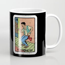 The El Borracho Coffee Mug