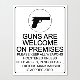 Guns Are Welcome Canvas Print