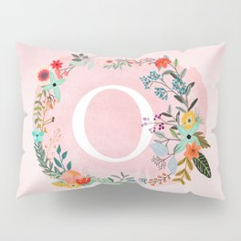Flower Wreath with Personalized Monogram Initial Letter O on Pink Watercolor Paper Texture Artwork Pillow Sham