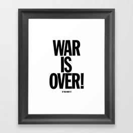 War Is Over - If You Want It -  John Lenon & Yoko Ono Poster Framed Art Print