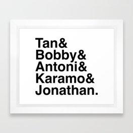 Queer Eye Helvetica Names Tan Bobby Antoni Karamo Jonathan Framed Art Print