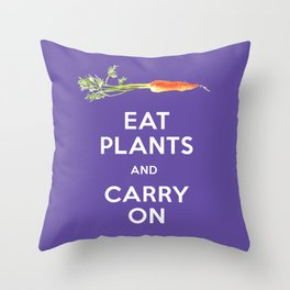 Eat Plant and Carry On Ultra Violet Background Throw Pillow