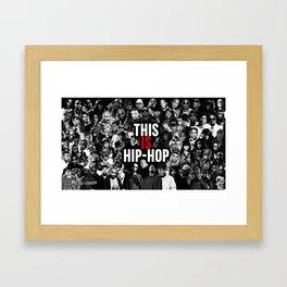 This is Hip Hop Framed Art Print