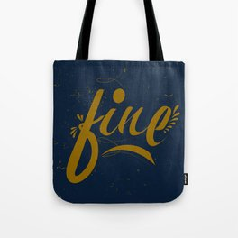 Fine & Dandy Tote Bag