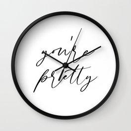 You're Pretty Wall Clock