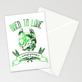 Bred To Love- I support bully breeds Stationery Cards