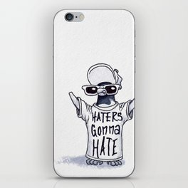 Haters Gonna Hate iPhone Skin