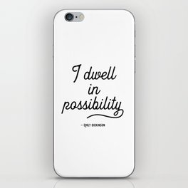 Dwell in Possibility - Dickinson Quote iPhone Skin
