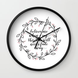 This Love Will Never Fade Away Wall Clock