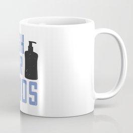 Wash Your Fucking Hands Coffee Mug