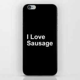 I Love Sausage iPhone Skin
