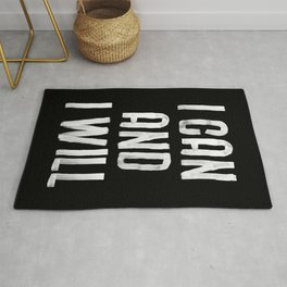 I CAN AND I WILL hand lettered motivational typography in black and white home wall decor Rug