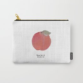 You're A Peach!  Carry-All Pouch