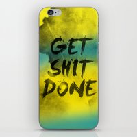 get shit done iPhone & iPod Skins featuring Get Shit Done Refresh by Stoian Hitrov - Sto
