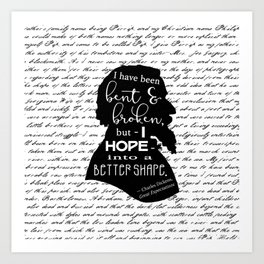 Into a Better Shape - Dickens (B&W Large) Art Print