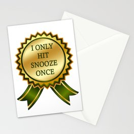 I Only Hit Snooze Once Stationery Cards