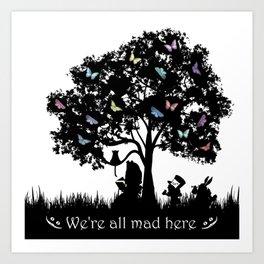 We're All Mad Here III - Alice In Wonderland Silhouette Art Art Print