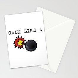 Calm like a bomb Stationery Cards