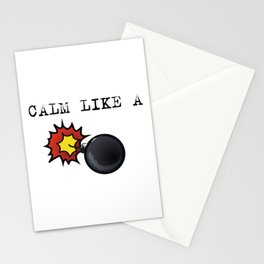 Calm like a bomb Stationery Cards
