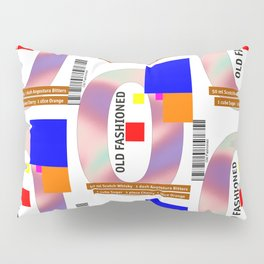 """Cocktail """"O"""" - Old Fashioned Pillow Sham"""