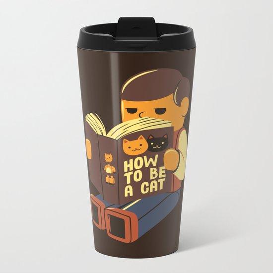 How To Be a Cat Metal Travel Mug