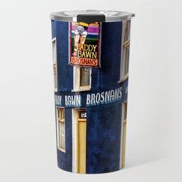 Paddy Bawn Brosnans Bar in Dingle Travel Mug