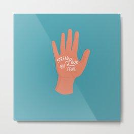 Spread Love, Not Fear, Blue Artwork, Hand, Drawing Metal Print