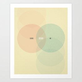 Design is Where Science and Art Break Even Art Print
