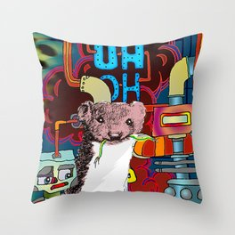 UH-OH! - WEASEL! Throw Pillow