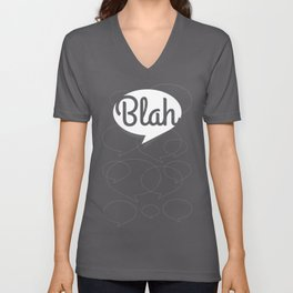 Blah, blah, blah Unisex V-Neck