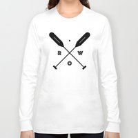 rowing Long Sleeve T-shirts featuring Rowing x Oars by K Michelle