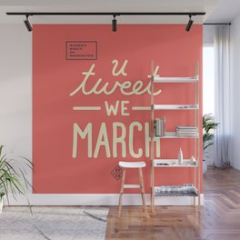 Women's March - You Tweet Wall Mural