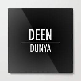Deen Over Dunya x White Metal Print