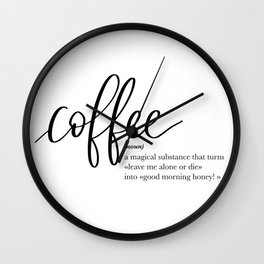 Coffee Quote Definition Wall Clock