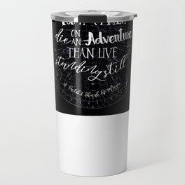 Lila Bard - Die On An Adventure Travel Mug