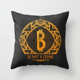 BITCOIN is not a crime! wood Throw Pillow