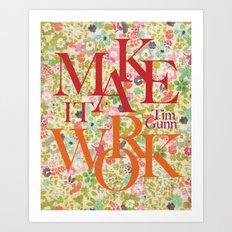 Make It Work Floral Fun Art Print
