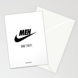 Meh Don't Do it. Stationery Cards