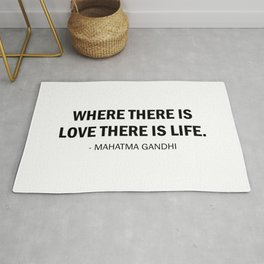 Where there is Love there is Life. Rug