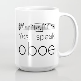 Yes, I speak oboe (2) (white) Coffee Mug